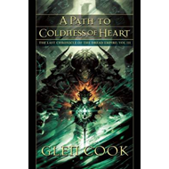 A Path to Coldness of Heart (BOK)