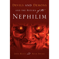Devils and Demons and the Return of the Nephilim (BOK)