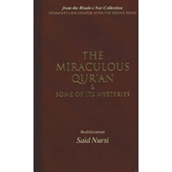 Miraculous Qur'an and Some of Its Mysteries (BOK)