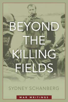 Beyond the Killing Fields: War Writings (BOK)