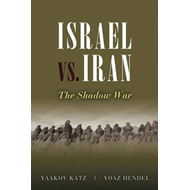 Israel vs. Iran: The Shadow War (BOK)
