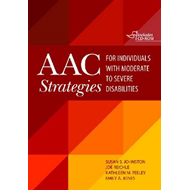AAC Strategies for Individuals with Moderate to Severe Disabilities (BOK)