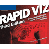 Rapid Viz: A New Method for the Rapid Visualitzation of Ideas (BOK)