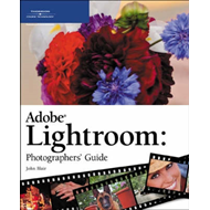 Adobe Lightroom Photographers' Guide (BOK)