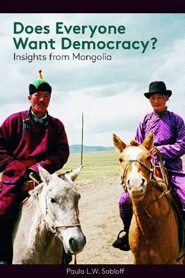 Does Everyone Want Democracy?: Insights from Mongolia (BOK)