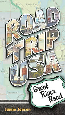 Road Trip USA: Great River Road (BOK)