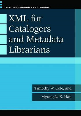XML for Catalogers and Metadatalibrarians (BOK)