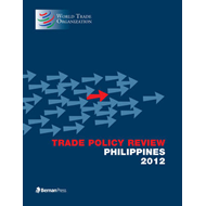 Trade Policy Review - Philippines 2012 (BOK)