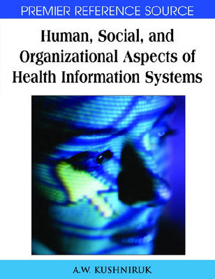 Human, Social, and Organizational Aspects of Health Informat (BOK)