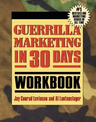 Guerrilla Marketing In 30 Days Workbook (BOK)