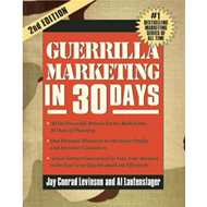 Guerrilla Marketing in 30 Days (BOK)