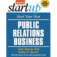 Start Your Own Public Relations Business (BOK)