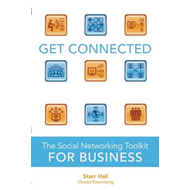 Get Connected: The Social Networking Toolkit for Business (BOK)
