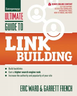 Ultimate Guide to Link Building: How to Build Backlinks, Authority and Credibility for Your Website, (BOK)