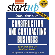 Start Your Own Construction and Contracting Business (BOK)