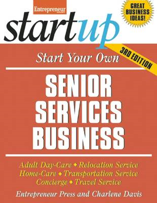 Start Your Own Senior Services Business (BOK)