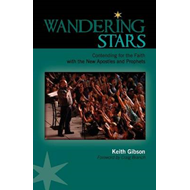 Wandering Stars: Contending for the Faith with the New Apostles and Prophets (BOK)