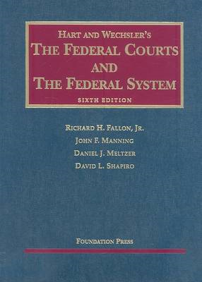 The Federal Courts and the Federal System (BOK)