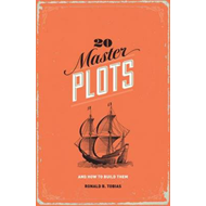 20 Master Plots: And How to Build Them (BOK)