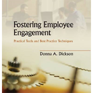 Fostering Employee Engagement: Practical Tools and Best Practice Techniques (BOK)