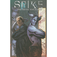 Spike: Devil You Know (BOK)