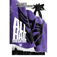 Transformers: The Complete All Hail Megatron (BOK)