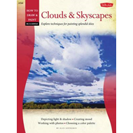 Oil & Acrylic: Clouds & Skyscapes: Explore Techniques for Painting Splendid Skies (BOK)
