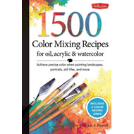 1,500 Color Mixing Recipes for Oil, Acrylic and Watercolor: Achieve Precise Color When Painting Landscapes, Portraits, Still Lifes, and More (BOK)
