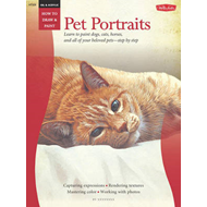 Oil and Acrylic: Pet Portraits: Learn to Paint Dogs, Cats, Horses, and All of Your Beloved Pets-step (BOK)