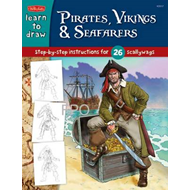 Learn to Draw Pirates, Vikings and Ancient Civilizations: Step-by-step Instructions for Drawing Anci (BOK)