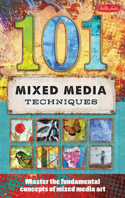 101 Mixed Media Techniques (BOK)