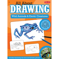 Wild Animals & Exotic Creatures: Learn to Draw 40 Jungle Animals, Reptiles, and Insects Step by Step (BOK)