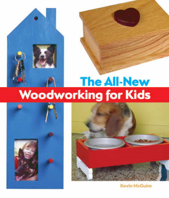 All-New Woodworking for Kids (BOK)