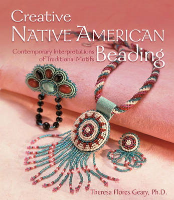 Creative Native American Beading (BOK)