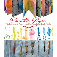 Painted Paper: Techniques and Projects for Handmade Books and Cards (BOK)