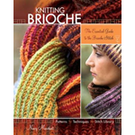 Knitting Brioche: The Essential Guide to the Brioche Stitch (BOK)