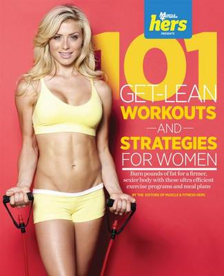 101 Get-Lean Workouts and Strategies for Women (BOK)