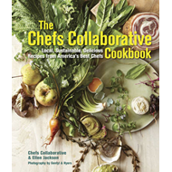 The Chefs Collaborative Cookbook: Local, Sustainable, Delicious Recipes from America's Best Chefs (BOK)