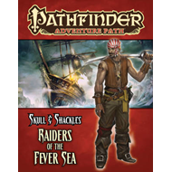 Pathfinder Adventure Path: Skull & Shackles Part 2 - Raiders of the Fever Sea (BOK)