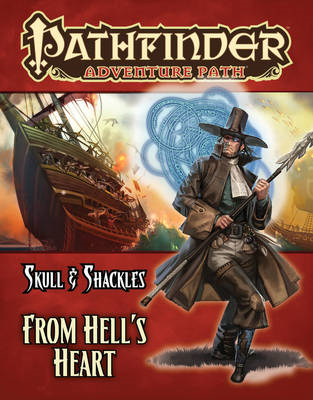 Pathfinder Adventure Path: Skull & Shackles Part 6 - From Hell's Heart (BOK)