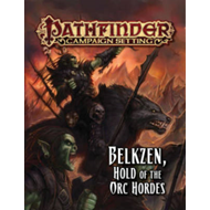 Pathfinder Campaign Setting: Belkzen, Hold of the Orc Hordes (BOK)