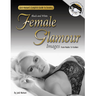 Jack Watson's Complete Guide to Creating Black & White Femal (BOK)