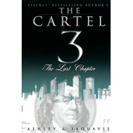 The Cartel: v. 3: Last Chapter (BOK)