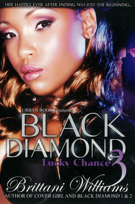 Black Diamond 3: Lucky Chance (BOK)