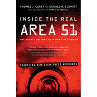 Inside the Real Area 51: The Secret History of Wright-Patterson (BOK)