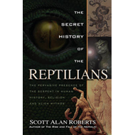 Secret History of the Reptilians (BOK)