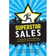 Superstar Sales: A 31-Day Plan to Motivate People, Build Rapport, and Close More Sales (BOK)