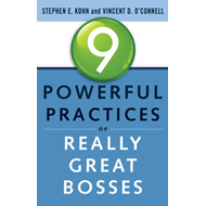 9 Powerful Practices of Really Great Bosses (BOK)