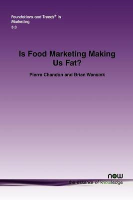 Is Food Marketing Making Us Fat? (BOK)