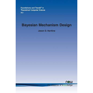 Bayesian Mechanism Design (BOK)